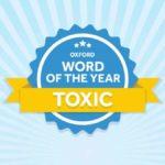 Tóxico - palavra do ano 2018 - Korn Traduções